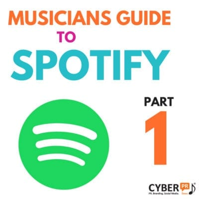 The Indie Musicians Guide To Spotify: Part One