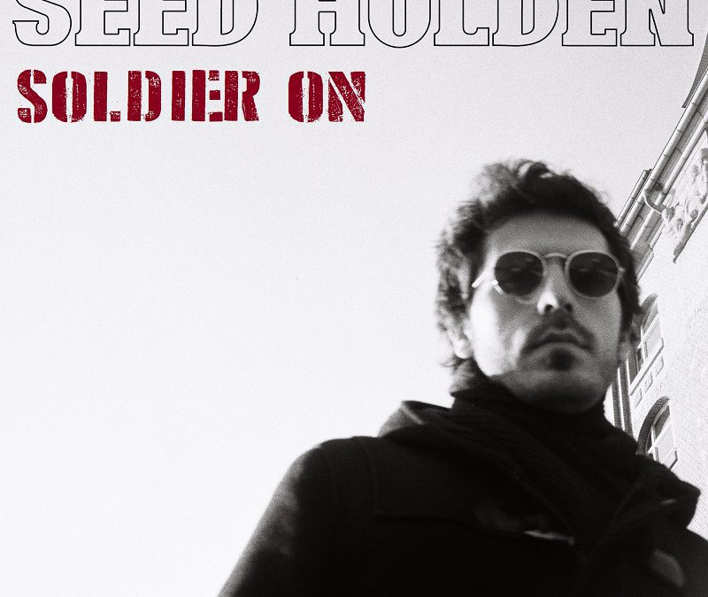 Review: Seed Holden & Soldier On: a quiet strength indicative of the culmination of a formative life chapter