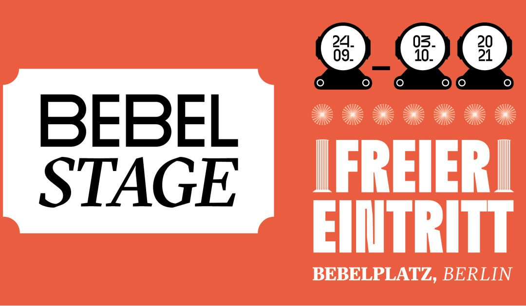 24.9-3.10: the bebel stage: 8 days of music & culture in the heart of berlin (psst: free entry ;)